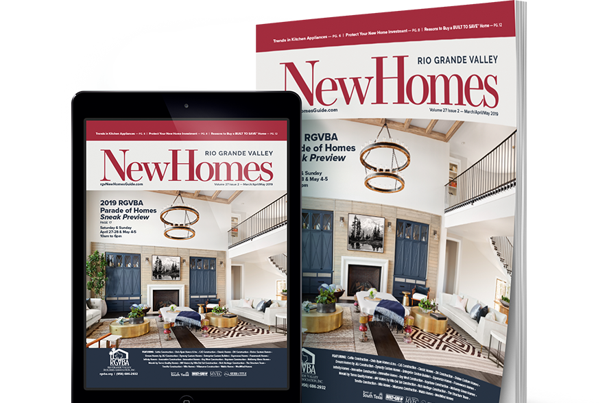 rgv, rgv new homes guide, 27v2, real estate, mcallen, mission, edinburg, weslaco, the valley, rgbva, parade of homes preview, 2019