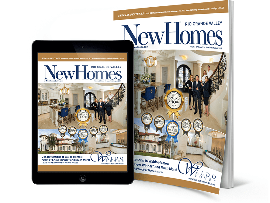 2019 parade of homes, waldo homes, best of show, 2019 rgvba parade, rgv, rgv new homes guide, 27v3, real estate, mcallen, mission, edinburg, weslaco, the valley, rgbva, 2019