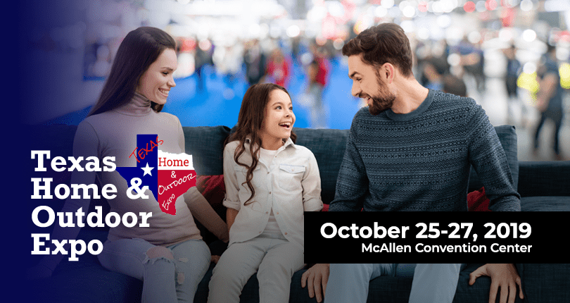 Texas Home and Outdoor Expo Coming October 25,26, & 27, 2019