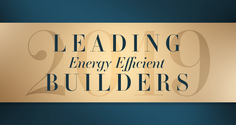 2019 Leading Energy Efficiency Builders