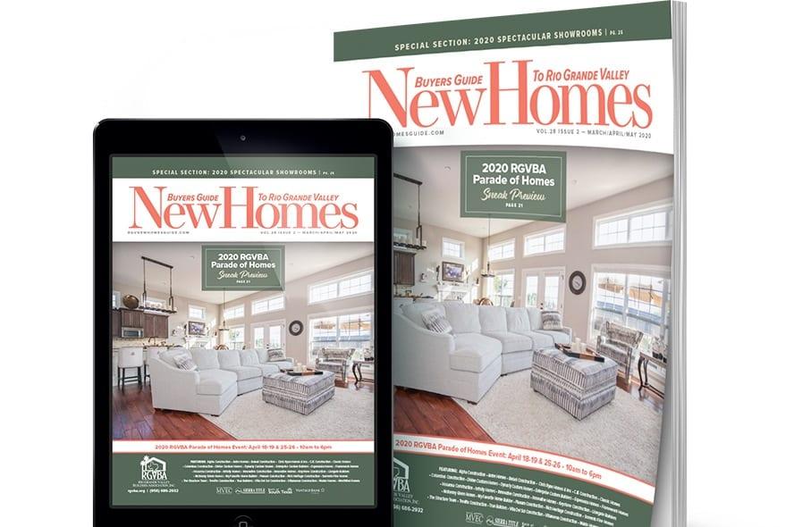 rgv new homes guide, rgv, rio grande valley, mcallen, mission, edinburg, real estate, magazine, 2020 parade of homes