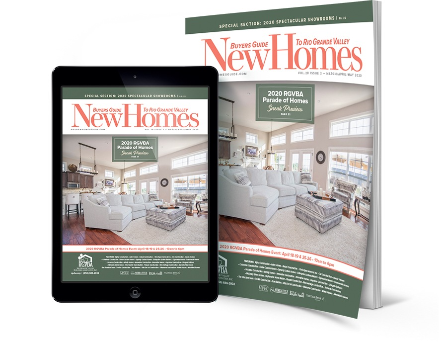 rgv new homes guide, rgv, rio grande valley, mcallen, mission, edinburg, real estate, magazine, 2020 parade of homes