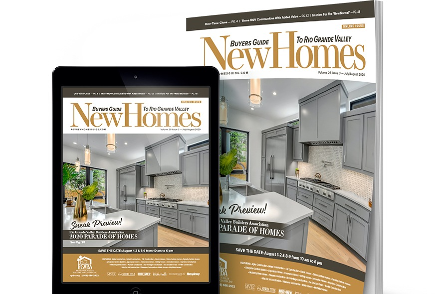 new homes guide, rgv, Rio Grande Valley, parade of homes, 2020