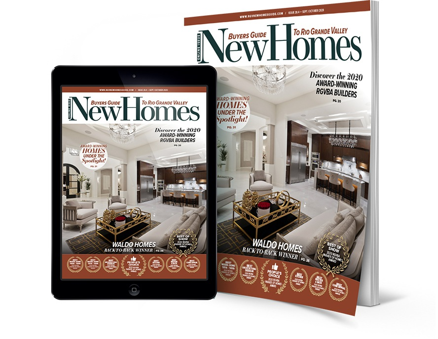 new homes guide, rgv, Rio Grande Valley, parade of homes, 2020, real estate