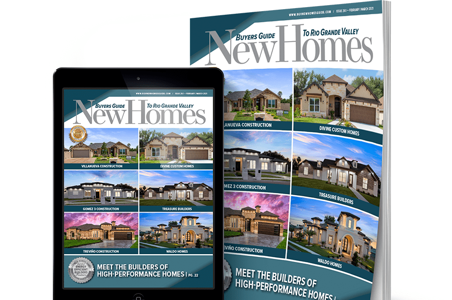 rgv, rgv new homes guide, 2021 leading energy efficient builders, rgv builders, new homes guide, mcallen, edinburg, pharr